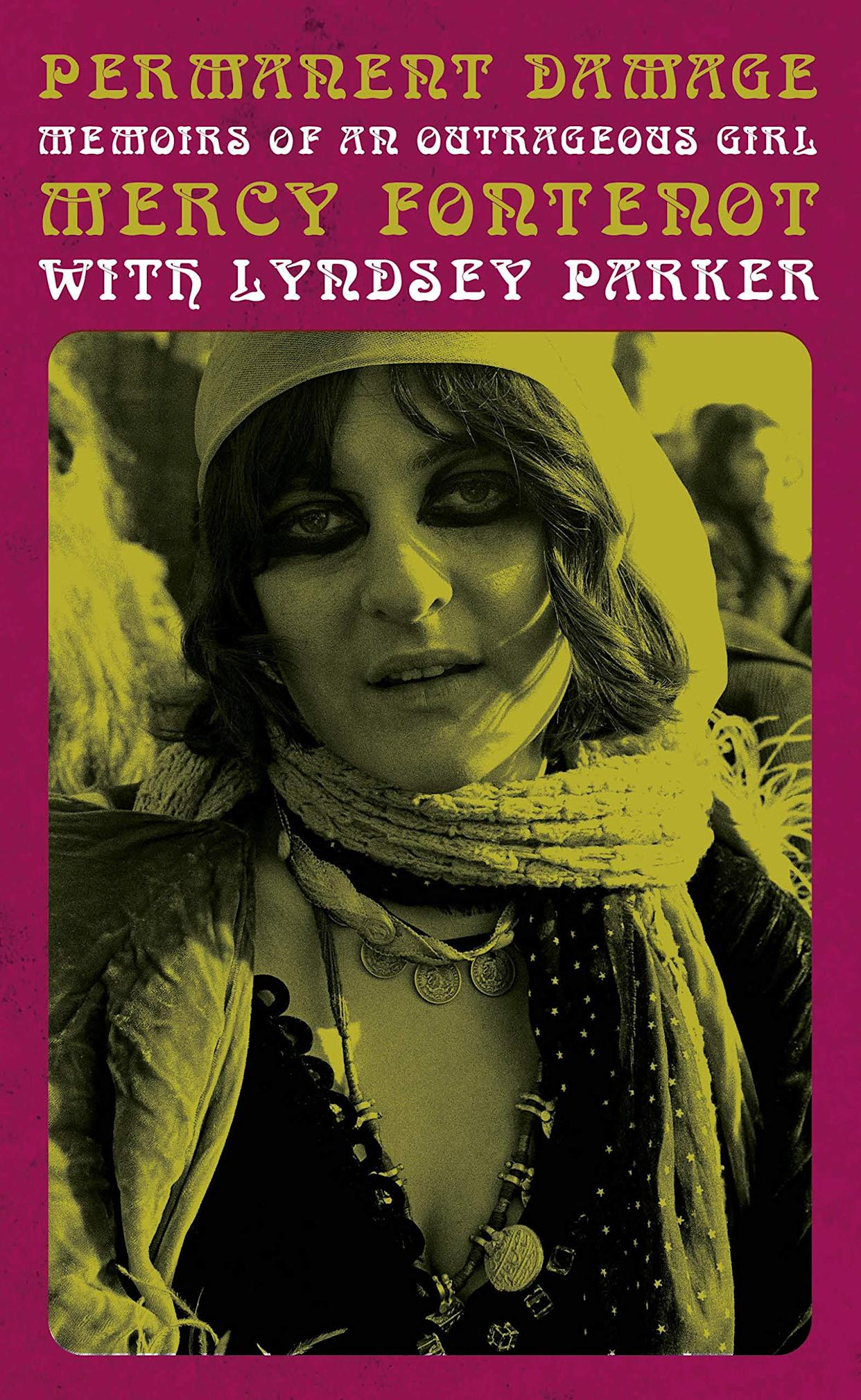 The cover of 'Permanent Damage: Memoirs of an Outrageous Girl' by Mercy Fontenot with Lyndsey Parker. (Photo: Rare Bird Books/Robert Altman)