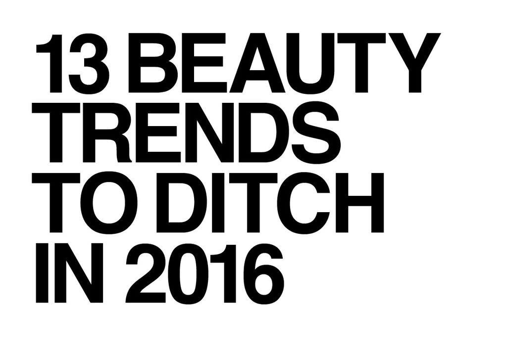 From clown contouring to clip-on man buns, here are the Beauty Don'ts that we hope disappear in 2016.