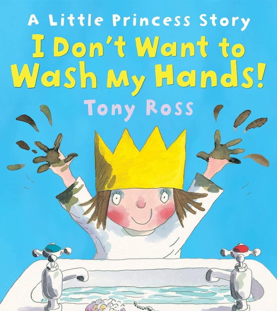 """As the title suggests, this book covers the importance of hand-washing to prevent the spread of germs. <i>(Available <a href=""""https://www.amazon.com/Dont-Want-Wash-My-Hands/dp/0007150725"""" target=""""_blank"""" rel=""""noopener noreferrer"""">here</a>.)</i>"""