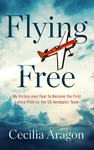 """Flying Free,"" by Cecilia Aragon (Amazon / Amazon)"