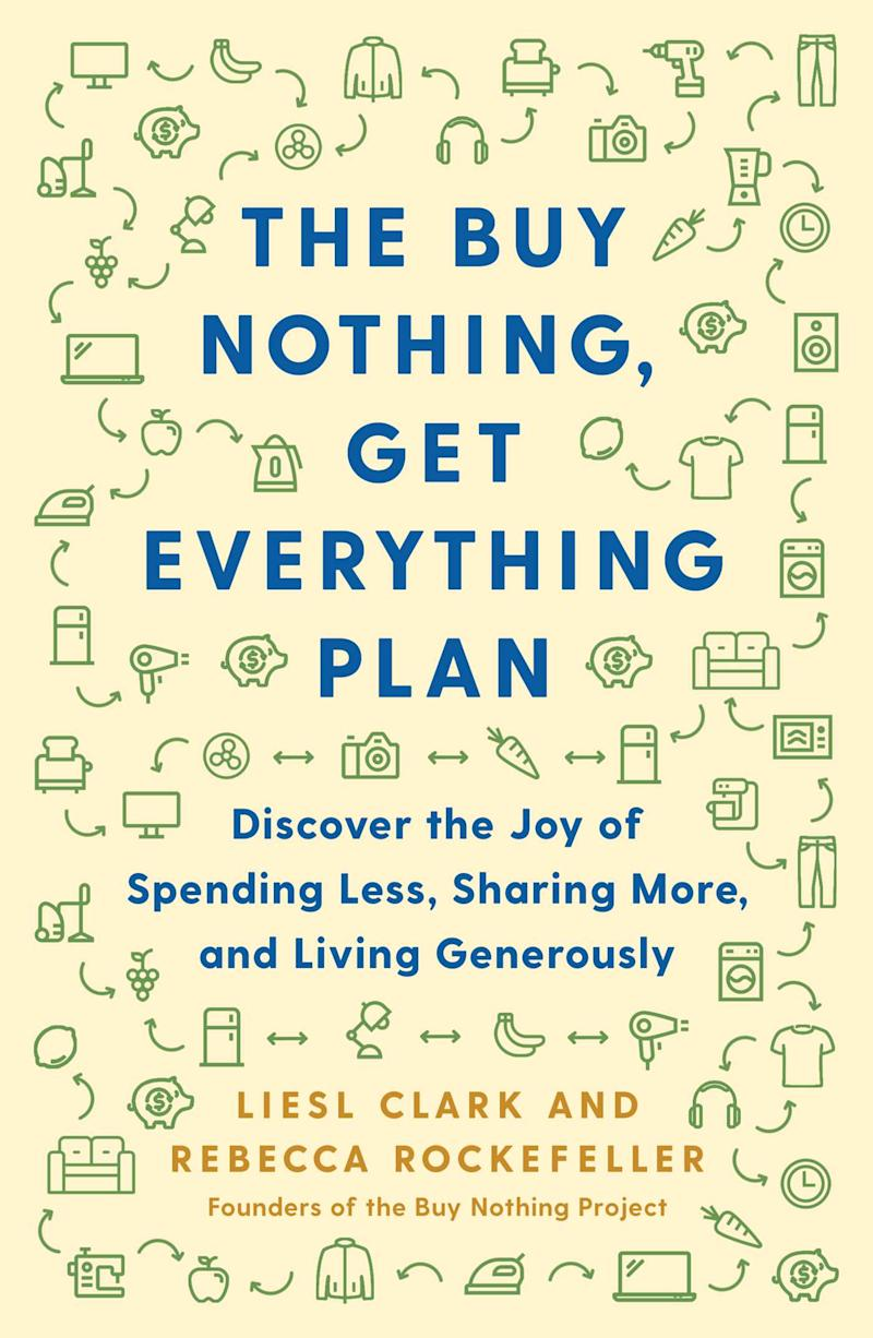 Clark and Rockefeller are releasing a Buy Nothing book in April. (Photo: Courtesy of Atria Books)