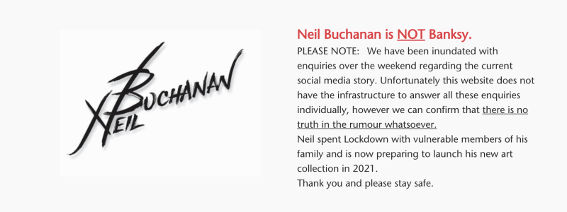 The Banksy statement on Neil Buchanan's website.