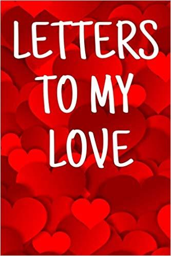 Letters To My Love: Red Hearts Writing Journal via Amazon