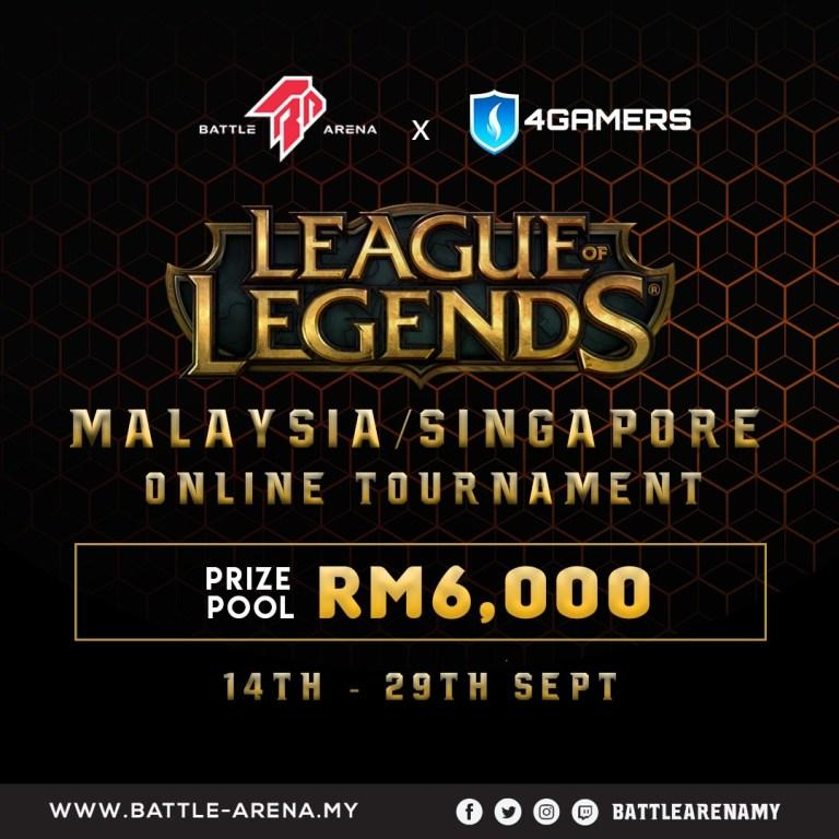 Battle Arena x $Gamers League of Legends MY/SG Tournament