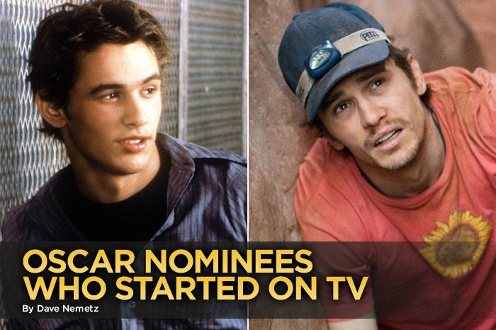 """James Franco earned his first Oscar nomination today… and he has TV to thank. The Best Actor nominee for """"127 Hours"""" first became famous as a TV star, playing bad boy Daniel Desario on NBC's 1999-2000 cult classic """"<a href=""""http://tv.yahoo.com/freaks-and-geeks/show/83"""" rel=""""nofollow"""">Freaks and Geeks</a>."""" And he's not the only one. We found 12 more Oscar nominees from years past who got their career started on the small screen."""