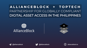 AllianceBlock & TopJuan Tech Corporation partner up for globally compliant digital assets access in the Philippines