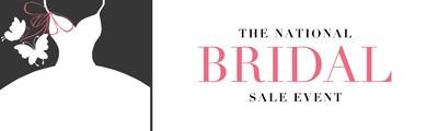 Fifth Annual National Bridal Sale Event