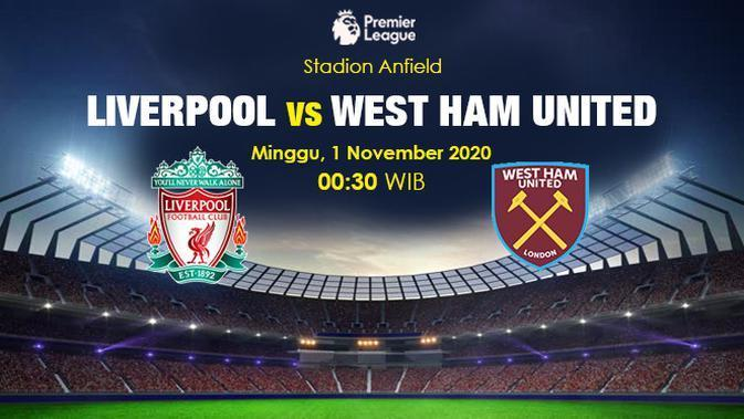 Prediksi Liverpool Vs West Ham United (Trie Yas/Liputan6.com)