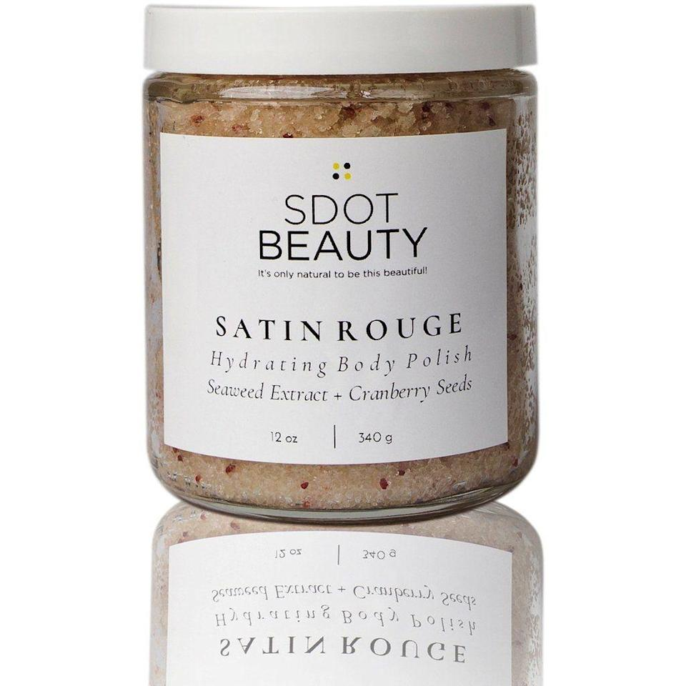 """<p><strong>SDOT Beauty</strong></p><p>sdotbeauty.com</p><p><strong>$36.00</strong></p><p><a href=""""https://sdotbeauty.com/collections/exfoliate-relax/products/satin-rouge-body-polish"""" rel=""""nofollow noopener"""" target=""""_blank"""" data-ylk=""""slk:Shop Now"""" class=""""link rapid-noclick-resp"""">Shop Now</a></p><p>This ultra-hydrating body polish will, as the name suggests, leave your skin looking and feeling like satin. Seaweed extract and pink Himalayan salt detoxify skin and target cellulite, and cranberry seeds and organic cane sugar gently exfoliate and smooth.</p>"""