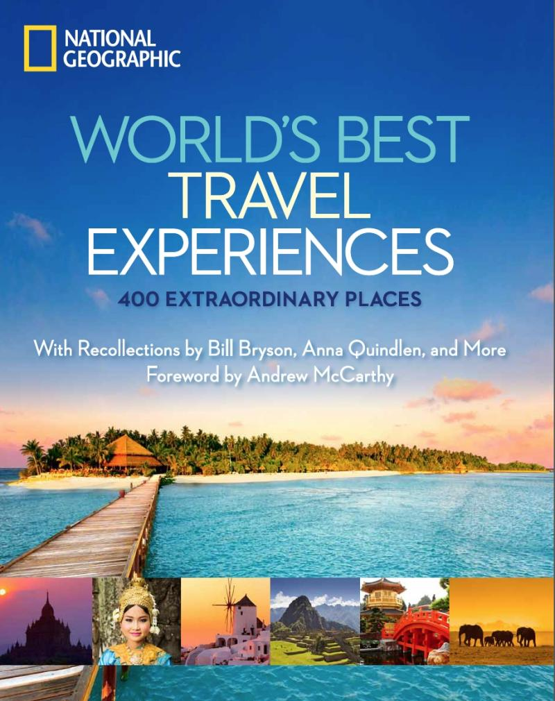 "This undated image provided by National Geographic shows the cover of one of the publisher's recent books, ""World's Best Travel Experiences."" The hard-cover coffee-table style book is a guide to 400 extraordinary destinations, from  wild places and urban spaces to man-made wonders and beach paradise locations. (AP Photo/National Geographic)"