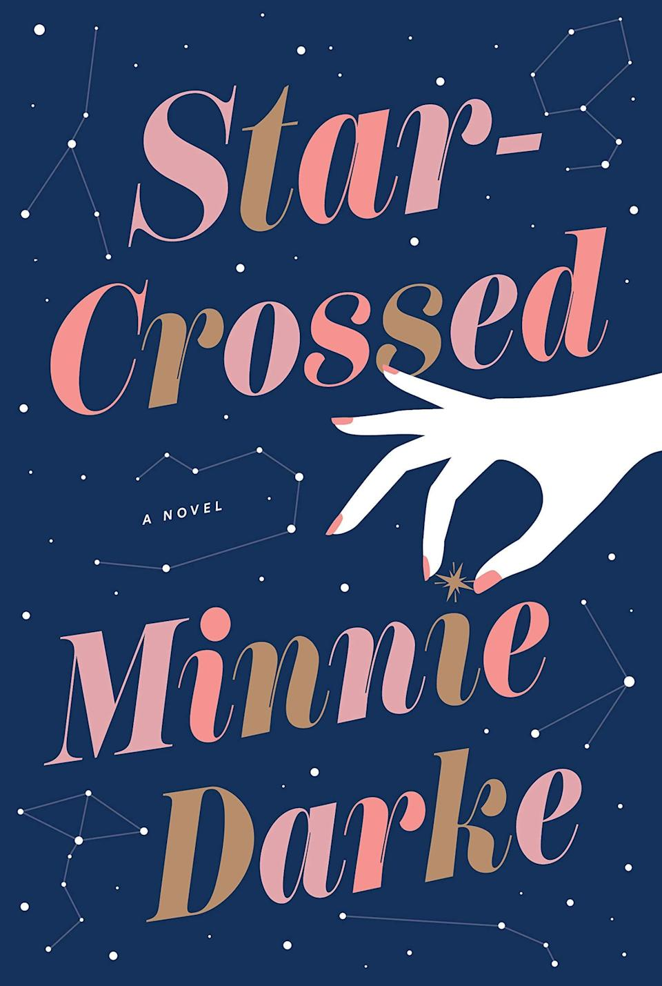 <p>Astrology lovers will enjoy <span><strong>Star-Crossed</strong> by Minnie Darke</span> ($26), a story about childhood best friends Justine Carmichael and Nick Jordan who lose touch and meet again as adults. Justine is interested in Nick and learns that he is a devoted reader of the horoscopes printed in the monthly magazine that she writes for, so she decides to give him a subtle nudge by meddling with his horoscope. Little does she know, her actions will change the course for him and other Aquarians across the community.</p> <p>A clever and creative premise combined with masterful storytelling makes this one of the most unique books I've read. It's smart, unexpected, and charming! Astrology plays an intense role in the story, so I'd recommend it for those who really get a kick out of reading horoscopes.</p>