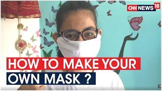 Simplest Way To Make Your Own Mask | COVID-19 India