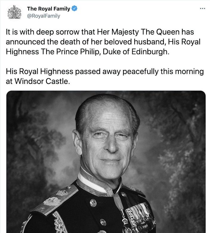 It is a deep sorrow for Her Majesty Queen @RoyalFamily to announce the death of her beloved husband, Prince Philip, Duke of Edinburgh. His Highness died peacefully at Windsor Castle this morning.  -Twitter & # xa0;