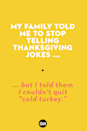 """<p>... but I told them I couldn't quit """"cold turkey."""" </p>"""