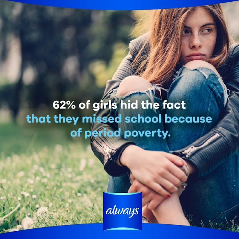 Procter & Gamble's Always has run an awareness campaign about girls missing school due to their period.