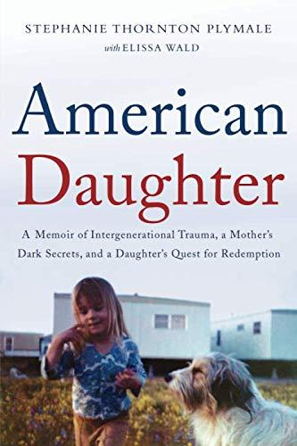 """American Daughter,"" by Stephanie Thornton Plymale (Amazon / Amazon)"
