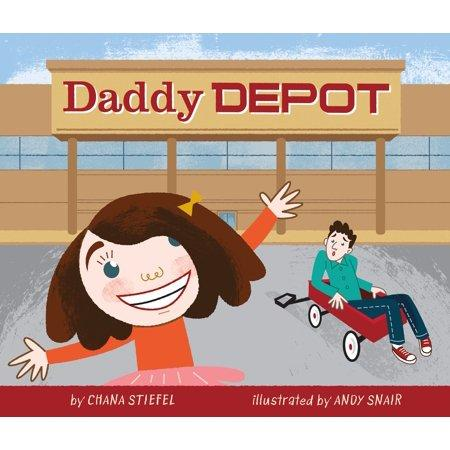 """Daddy Depot,"" by Chana Stiefel and Andy Snair (Amazon / Amazon)"
