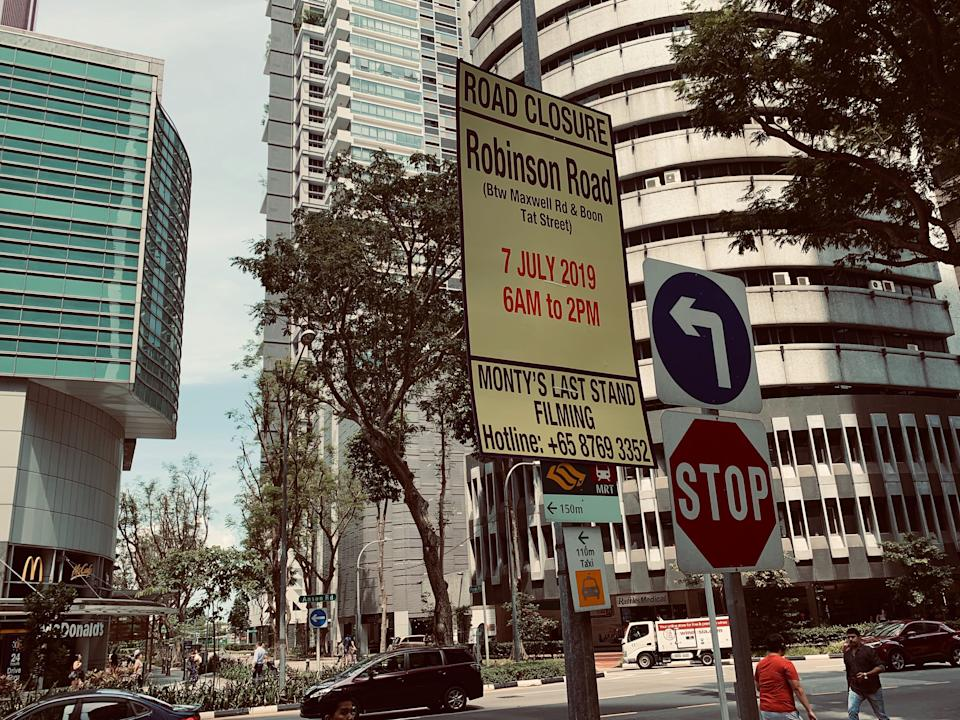 """A sign at the junction of Anson Road and Gopeng Street in Singapore on 28 June 2019, which says that Robinson Road will be closed between Maxwell Road and Boon Tat Street to film """"Monty's Last Stand"""", which is the production code name for """"Westworld"""" season three. (PHOTO: Teng Yong Ping/Yahoo Lifestyle Singapore)"""