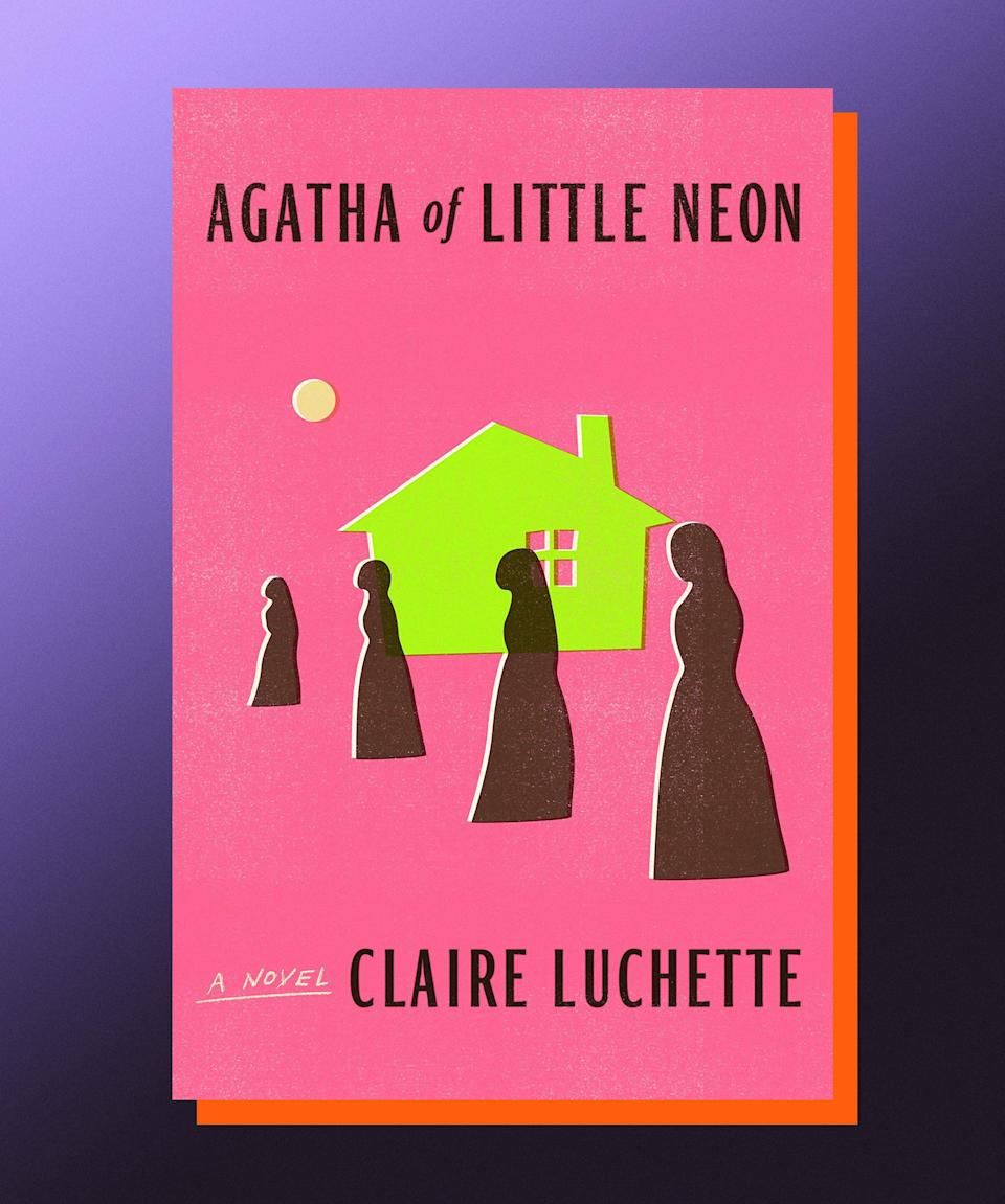 """<strong><em>Agatha of Little Neon</em>, Claire Luchette (</strong><a href=""""https://bookshop.org/books/agatha-of-little-neon/9780374265267"""" rel=""""nofollow noopener"""" target=""""_blank"""" data-ylk=""""slk:available August 3"""" class=""""link rapid-noclick-resp""""><strong>available August 3</strong></a><strong>)</strong><br><br>An enchanting, sparkling book about the many meanings of sisterhood, Claire Luchette's <em>Agatha of Little Neon</em> is an effervescent treat of a novel, a reminder that there are many different ways in which we protect ourselves from the world without actually confronting what it is that makes us vulnerable. Agatha is one of four Catholic sisters who leaves her seemingly idyllic life of seclusion out of necessity; she begins teaching at a public high school, and encounters the type of people — for better and for worse — that she'd been able to avoid for years before. As her own sense of identity gets challenged over and over, Agatha comes to terms with what it was that made it possible for her to live a life apart from the messiness of the world for so long, and who it is she wants to be as she moves forward with her life."""