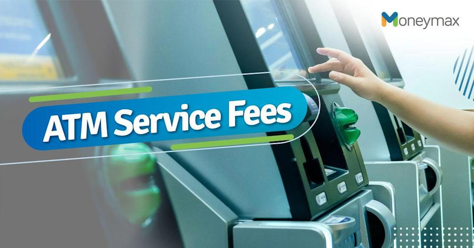 ATM Service Fees