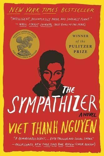 """<p><strong>Viet Thanh Nguyen</strong></p><p>amazon.com</p><p><strong>$15.30</strong></p><p><a href=""""https://www.amazon.com/dp/0802124941?tag=syn-yahoo-20&ascsubtag=%5Bartid%7C10055.g.35904358%5Bsrc%7Cyahoo-us"""" rel=""""nofollow noopener"""" target=""""_blank"""" data-ylk=""""slk:Shop Now"""" class=""""link rapid-noclick-resp"""">Shop Now</a></p><p>Part spy novel, part page-turning historical fiction, this Pulitzer Prize-winner follows a man who comes to Los Angeles after the Fall of Saigon to build a new life among other Vietnamese immigrants. But the former army captain is secretly a communist double-agent. </p>"""