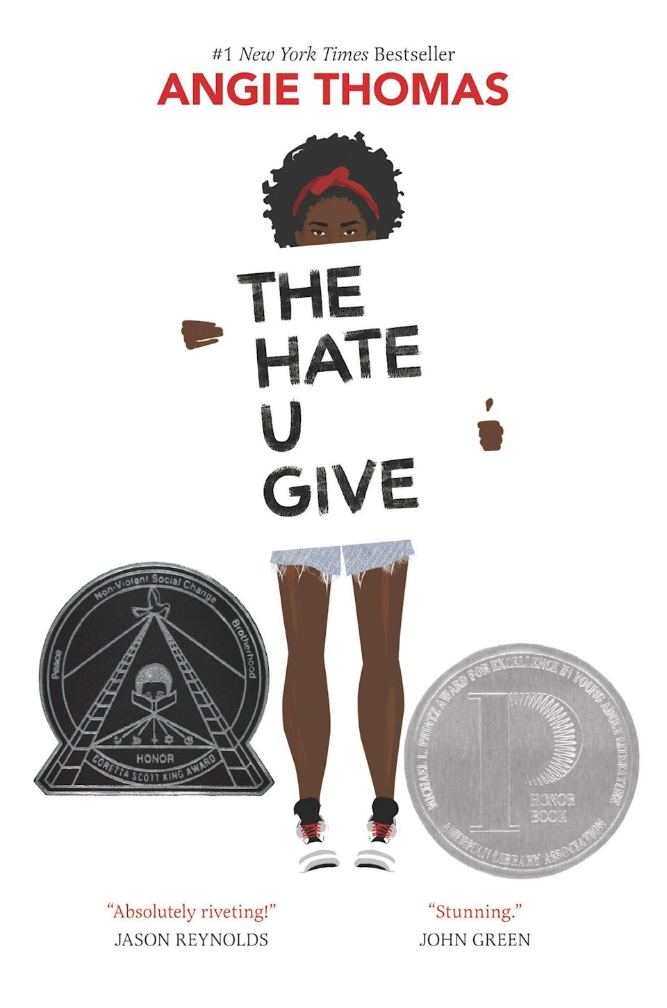 """<p><strong>Angie Thomas</strong></p><p>bookshop.org</p><p><strong>$17.47</strong></p><p><a href=""""https://bookshop.org/books/the-hate-u-give/9780062498533"""" rel=""""nofollow noopener"""" target=""""_blank"""" data-ylk=""""slk:BUY IT HERE"""" class=""""link rapid-noclick-resp"""">BUY IT HERE</a></p><p>The narrator of this YA novel, Starr, commutes to her mostly white prep school every day from the poor neighborhood where she lives with her family. These two worlds collide when Starr witnesses a police officer shooting her friend, Khalil, an unarmed black boy, sparking mass protests and a media frenzy.</p>"""