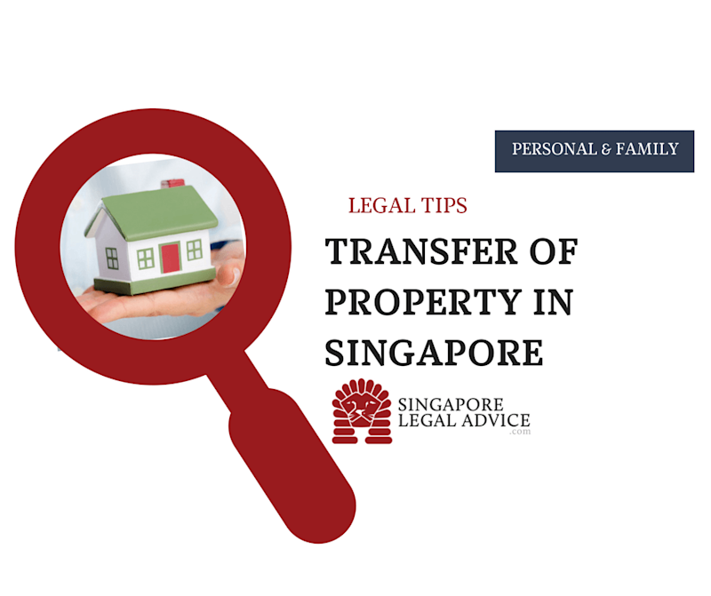 Transfer of Property in Singapore