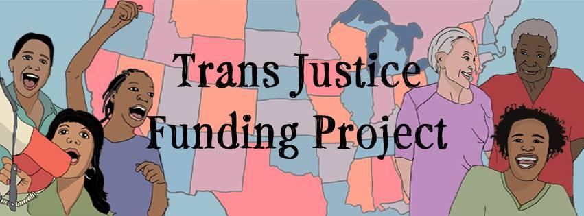 Credit: Trans Justice Funding Project