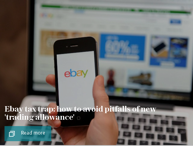 Ebay tax trap: how to avoid pitfalls of new 'trading allowance'