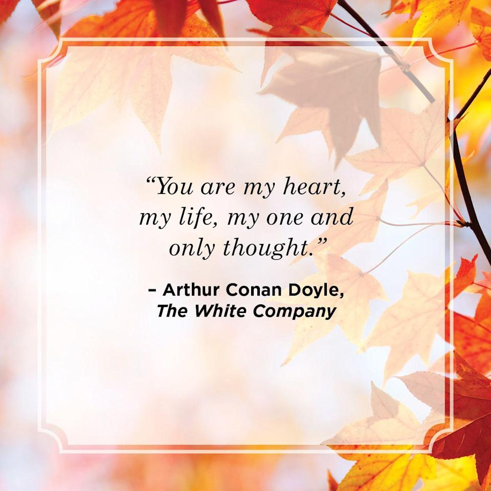 """<p>""""You are my heart, my life, my one and only thought.""""</p>"""