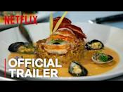 "<p>Even most novice of cooks will be able to tell the difference between a remouillage and a rondeau by the end of their time watching this Netflix original, as the competition show follows teams of expert chefs as they tackle dishes from around the world.</p><p><strong>What to expect</strong>: culinary excellence, nail-biting eliminations, and a cool global look at the food world.</p><p><a href=""https://www.youtube.com/watch?v=V088HvtuQFg"" rel=""nofollow noopener"" target=""_blank"" data-ylk=""slk:See the original post on Youtube"" class=""link rapid-noclick-resp"">See the original post on Youtube</a></p>"