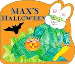 <p>Younger tots love Nick Jr.'s <strong>Max and Ruby</strong> - and now they can go to bed dreaming of Max's treat-or-treating adventures with <span><strong>Max's Halloween</strong></span> ($6).</p>