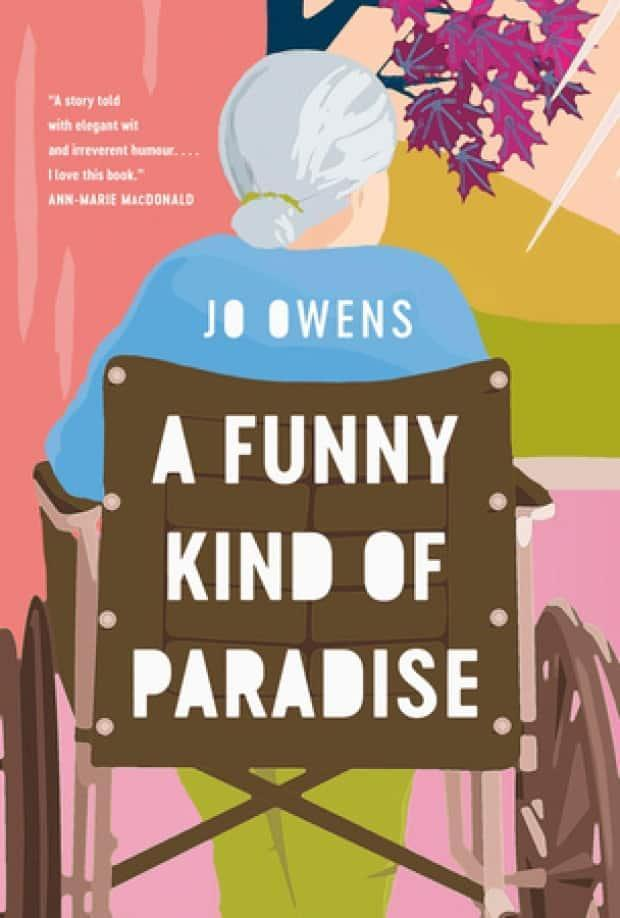 A Funny Kind of Paradise by Jo Owens was published by Penguin Random House Canada and went on sale March 9.