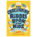 """<p><strong>Rockridge Pres</strong></p><p>braveandkindbooks.com</p><p><strong>$7.99</strong></p><p><a href=""""https://www.braveandkindbooks.com/products/the-challenging-riddle-book-for-kids-danielle-hall"""" rel=""""nofollow noopener"""" target=""""_blank"""" data-ylk=""""slk:Shop Now"""" class=""""link rapid-noclick-resp"""">Shop Now</a></p><p>Brain-teasers, word play and historical riddles make up the puzzles in this book, which kids will stretch their minds trying to solve. If they get stuck, there are hints that will help them along. <em>Ages 9+</em></p>"""