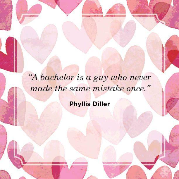 "<p>""A bachelor is a guy who never made the same mistake once.""</p>"