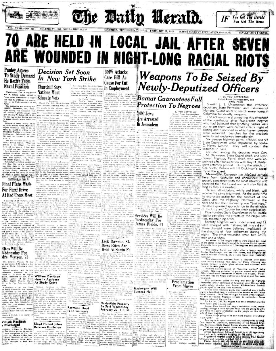 """The front page of The Daily Herald chronicles the events of what has come to be known as the the Columbia race riot of 1946 on Tuesday, Feb. 26, 1946.  Some recent historians dispute the term """"riot,"""" describing the incident instead as an uprising when black residents defended their neighborhood, the Bottom, against a raid by the Tennessee Highway Patrol."""