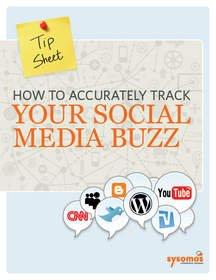 Sysomos Offers Tips on Harnessing Social Media Buzz to Power Marketing Campaigns