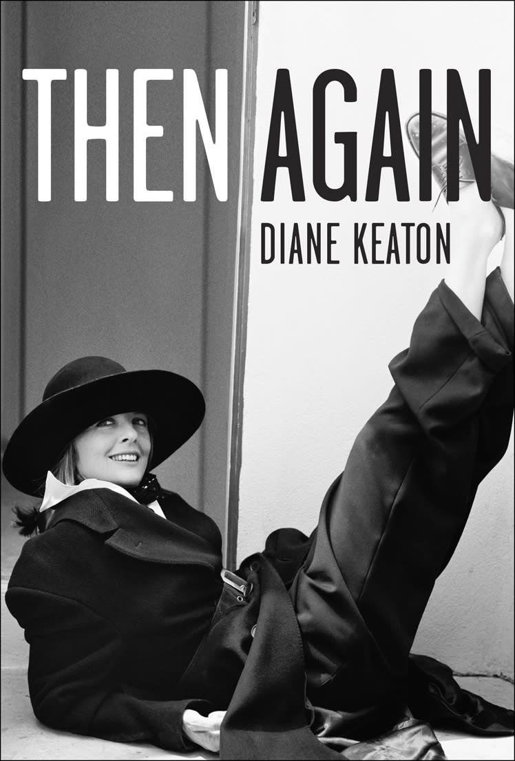 """In this book cover image released by Random House, """"Then Again,"""" by Diane Keaton, is shown.  (AP Photo/Random House)"""