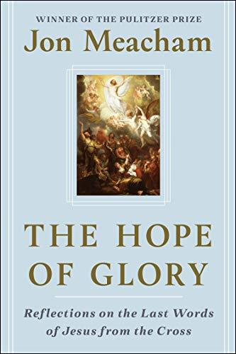 """The Hope of Glory,"" by Jon Meacham (Amazon / Amazon)"