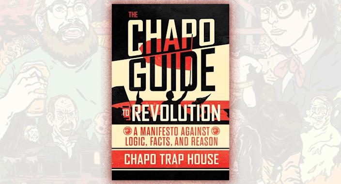 "Book cover of ""The Chapo Guide to Revolution."" (Photo illustration: Yahoo News; photos: Simon & Schuster, Chapo Trap House via Twitter)"