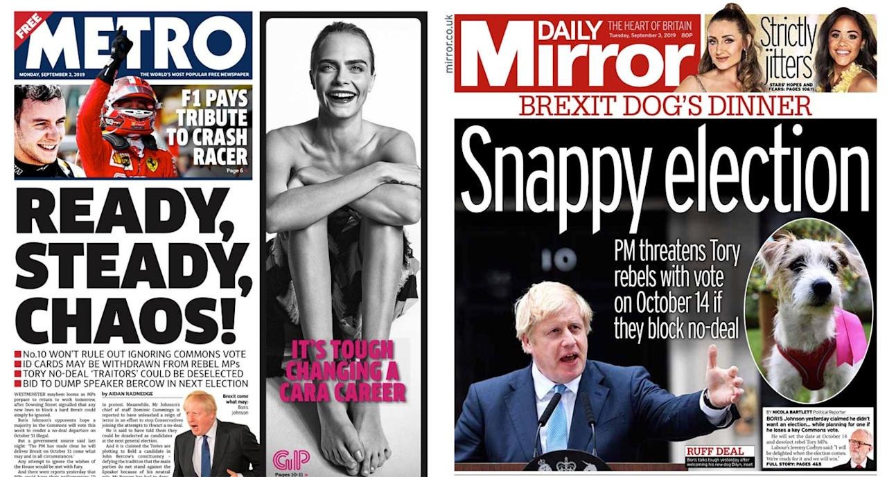 The Metro and the Daily Mirror front pages both featured Mr Johnson's possible snap election as their main story.