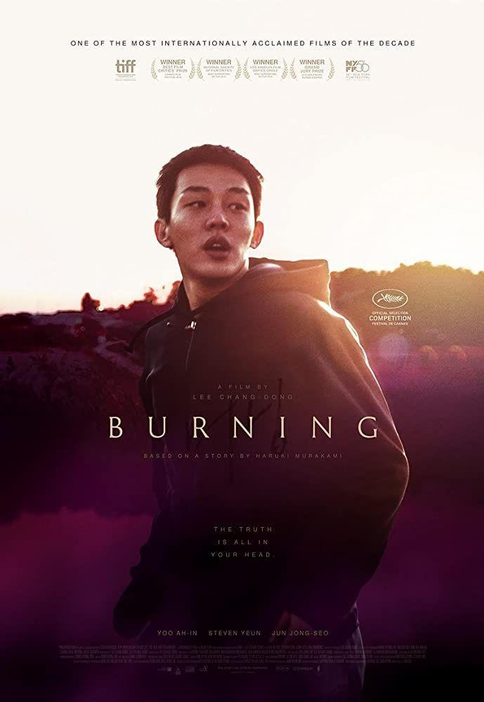 """<p>Robbed of an Academy Award nomination, this critically acclaimed film is an adaptation of Haruki Murakami's short story """"Barn Burning."""" Featuring Yoo Ah-in, Jeon Jong-seo, and <em>Walking Dead</em>'s Steven Yeun, this psychological drama about class agitation even made <em>Rolling Stone</em>'s list of <a href=""""https://www.rollingstone.com/movies/movie-lists/best-movies-decade-2010s-910770/burning-2018-910900/"""" rel=""""nofollow noopener"""" target=""""_blank"""" data-ylk=""""slk:best films of the past decade"""" class=""""link rapid-noclick-resp"""">best films of the past decade</a>. Without a doubt, the harrowingly beautiful movie will leave an indelible impression for a long time.</p><p><a class=""""link rapid-noclick-resp"""" href=""""https://www.netflix.com/title/81015498"""" rel=""""nofollow noopener"""" target=""""_blank"""" data-ylk=""""slk:Watch Now"""">Watch Now</a></p>"""