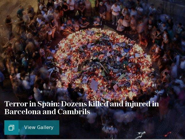 Terror in Spain: Dozens killed and injured in Barcelona and Cambrils