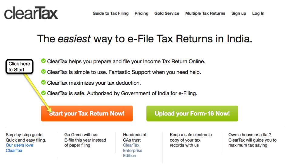 1. Go to any website that aids e-filing of your Income Tax Return eg: www.cleartax.in