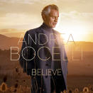 "This cover image released by Sugar/Decca Records shows ""Believe"" by Andrea Bocelli. (Sugar/Decca Records via AP)"
