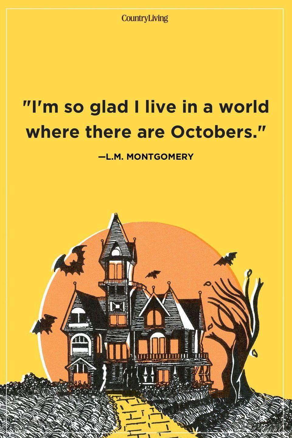 """<p>""""I'm so glad I live in a world where there are Octobers.""""</p>"""