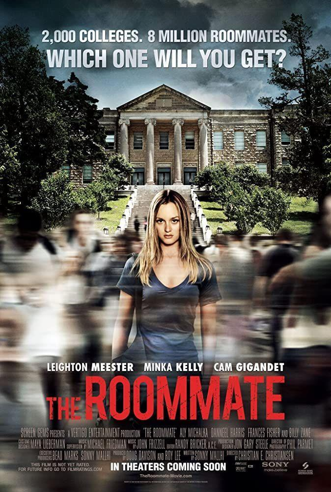 """<p>When college freshman Sara arrives on campus for the first time, she befriends her roommate, Rebecca, unaware that the girl is becoming dangerously obsessed with her. Minka Kelly and Leighton Meester star in this film directed by Christian E. Christiansen.</p><p><a class=""""link rapid-noclick-resp"""" href=""""https://www.netflix.com/title/70123922"""" rel=""""nofollow noopener"""" target=""""_blank"""" data-ylk=""""slk:STREAM NOW"""">STREAM NOW</a></p>"""