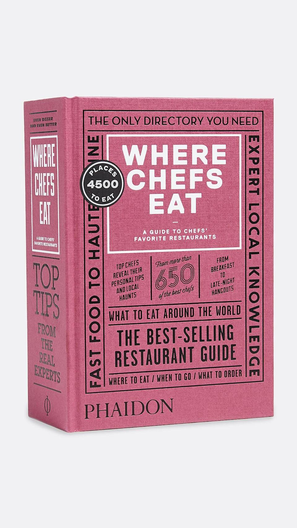 <p>If he loves food, he'll have so much fun exploring this <span>Phaidon Where Chefs Eat Book</span> ($35). No matter what city you're in, you'll find somewhere with chef-approved bites.</p>