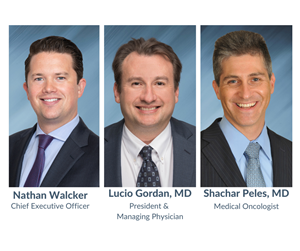 Chief Executive Officer Nathan Walcker; President & Managing Physician Lucio Gordan, MD, Medical Oncologist Shachar Peles, MD