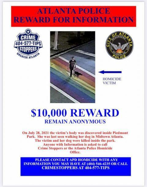 PHOTO: A notice offering a reward for information about the stabbing death of Katherine Janness and her dog Bowie was distributed by the Atlanta Police Department. Janness and her dog were found dead in Piedmont Park in Atlanta on July 28, 2021. (Atlanta Police Department)